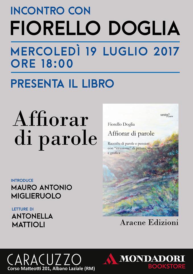 Fiorello Doglia - presenta il libro - Affiorar di parole - 19 Luglio 2017 - Libreria Caracuzzo - Albano Laziale.